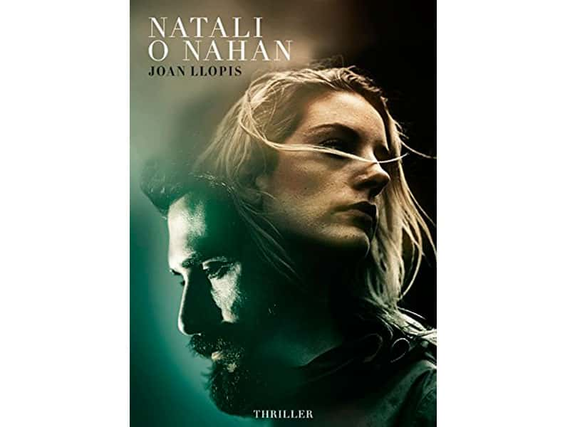 Literatura: Presentació del llibre Natali o Nahan de Joan Llopis