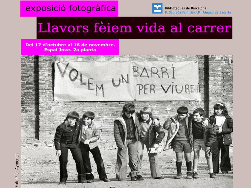 Exposició: 'Llavors fèiem vida al carrer'