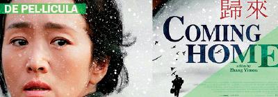 """Cinema: """"RETORN A CASA"""" Dir. Zhang Yimou (2014)"""